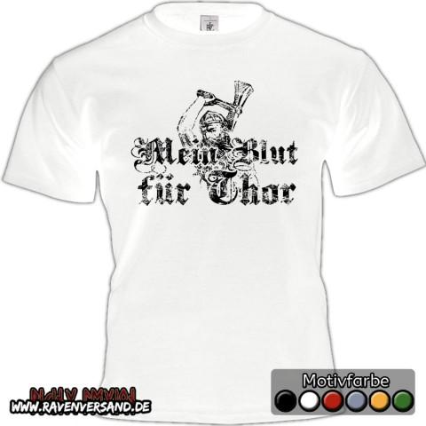 Mein Blut für Thor T-shirt weiss