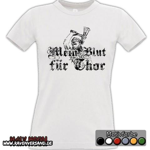 Mein Blut für Thor T-shirt weiss Frauen